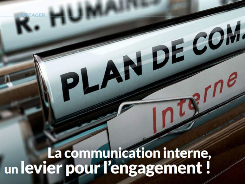 La Communication Interne, Un Levier Pour L'engagement De Ses Collaborateurs